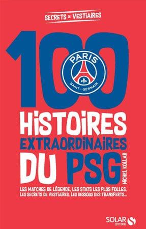 Livre 100 histoires PSG