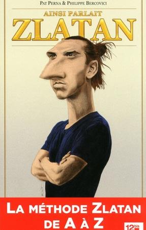 Livre Ainsi Parlait Zlatan