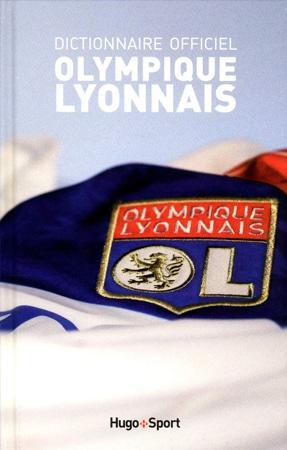 Livre le dictionnaire de l'olympique lyonnais