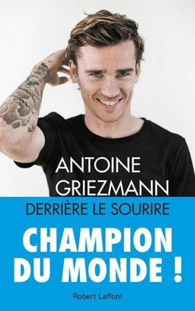 Livres Sur Antoine Griezmann Tous Les Ouvrages Sur Grizou