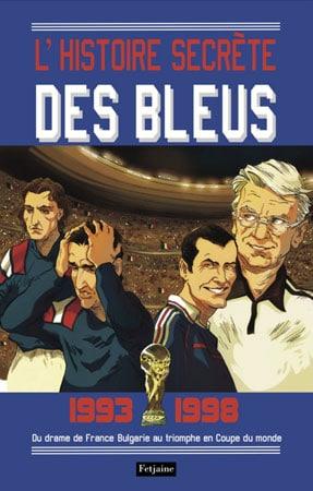 Livre l'histoire secrète des bleus