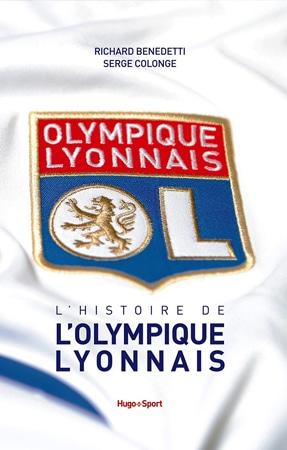 Livre l'histoire de l'Olympique Lyonnais