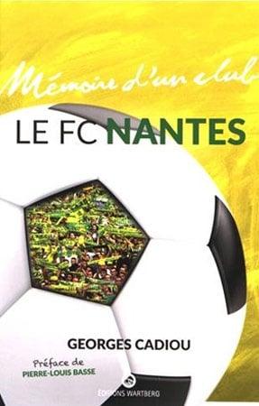 Livre mémoire d'un club le FC Nantes