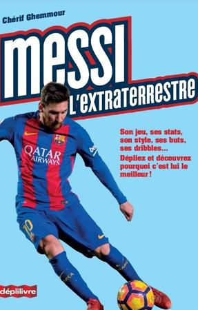 Livre Messi l'extraterrestre