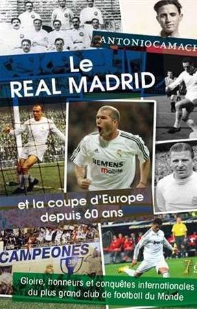 Livre Real Madrid et Coupe d'Europe