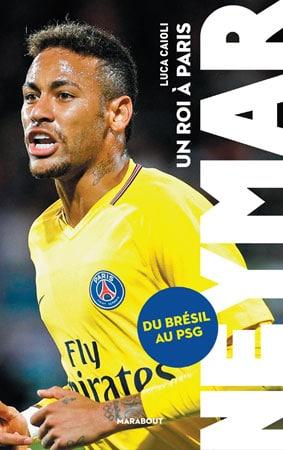 Livre Neymar un roi à Paris