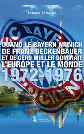 Quand le bayern dominait l'europe