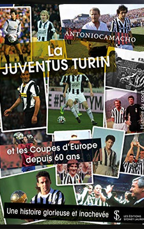 La Juventus Turin et les coupes d'Europe depuis 60 ans