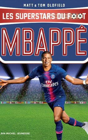 Livre Mbappé le parcours d'un champion